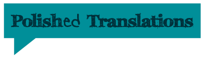 Polished Translations - English to Polish Translation Services